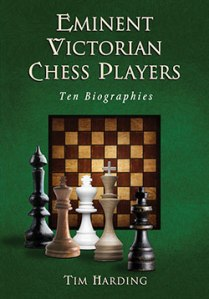 Eminent Victorian Chess Players: Ten Biographies