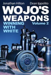Wojo's Weapons: Winning With White, Volume 2